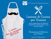 8 marzo: Lezione di Cucina per Uomini