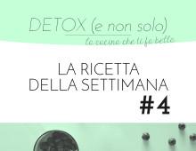 DETOX: Quarta Ricetta